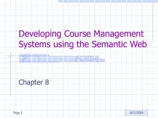 Developing Course Management Systems using the Semantic Web