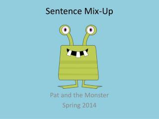 Sentence Mix-Up