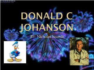 Donald c johanson