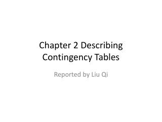 Chapter 2 Describing Contingency Tables
