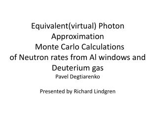 Neutron Rate Calculations