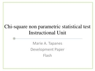 Chi-square non parametric statistical test Instructional Unit