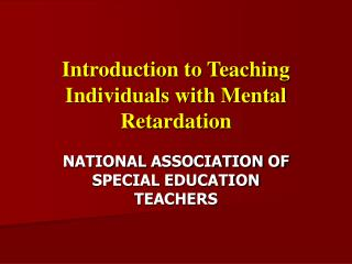 Introduction to Teaching Individuals with Mental Retardation