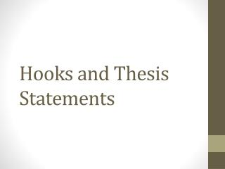 Hooks and Thesis Statements
