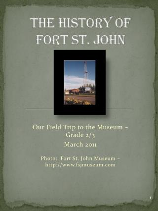 The History of  Fort St. John