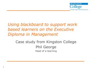 Using blackboard to support work based learners on the Executive Diploma in Management