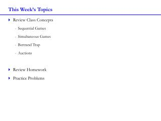 This Week�s Topics