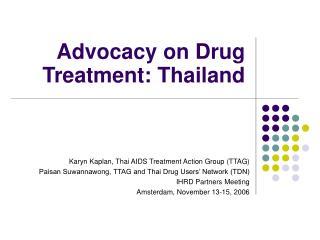 Advocacy on Drug Treatment: Thailand