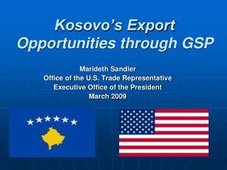 Kosovo�s Export Opportunities through GSP