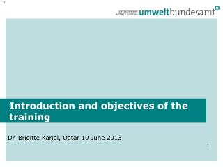 Introduction and objectives of the training