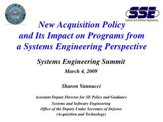 New Acquisition Policy and Its Impact on Programs from a Systems Engineering Perspective