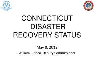 CONNECTICUT  DISASTER RECOVERY STATUS