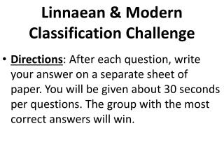 Linnaean & Modern Classification Challenge