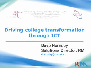 Driving college transformation through ICT