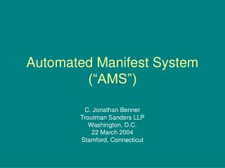 "Automated Manifest System (""AMS"")"