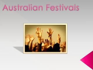 Australian Festi v als