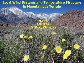 Local Wind Systems and Temperature Structure in Mountainous Terrain