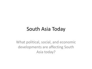 South Asia Today