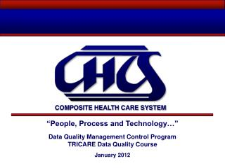 """People, Process and Technology…"" Data Quality Management Control Program"