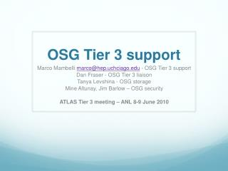 OSG  Tier 3  support