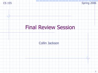 Final Review Session
