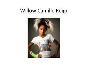 Willow Camille Reign