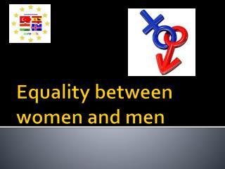 Equality between women and men