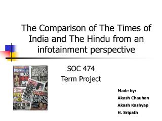 The Comparison of The Times of India and The Hindu from an infotainment perspective