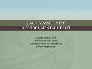 Quality Assessment  in School Mental Health