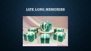 Life Long Memories