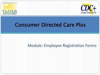 Consumer Directed Care Plus