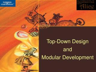 Top-Down Design and Modular Development