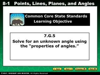7.G.5 Solve for an unknown angle using the �properties of angles.�