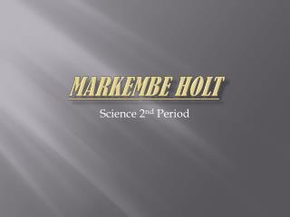Markembe  Holt