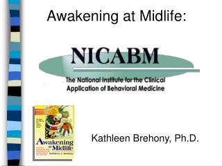 Awakening at Midlife: