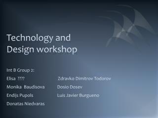 Technology and Design workshop