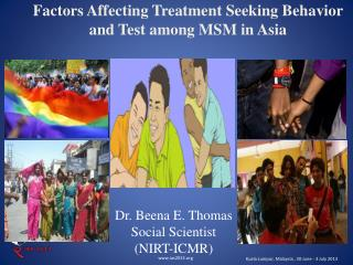 Factors Affecting Treatment Seeking Behavior and Test among MSM in Asia