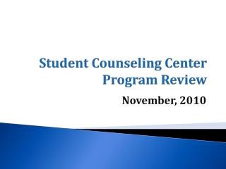 Student Counseling Center Program Review
