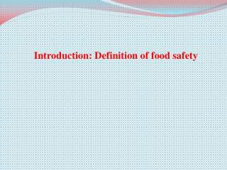 Introduction: Definition of food safety