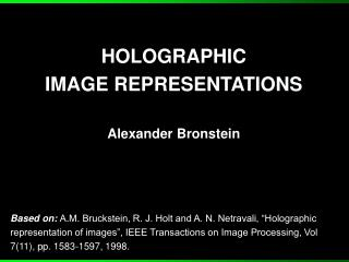 HOLOGRAPHIC  IMAGE REPRESENTATIONS