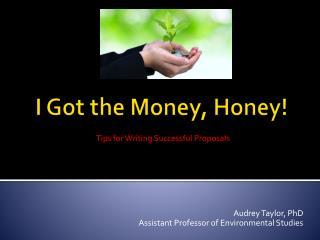 I Got the Money, Honey!