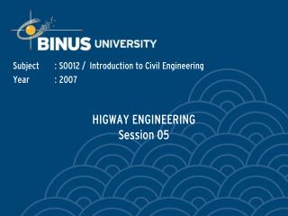 HIGWAY ENGINEERING Session 05