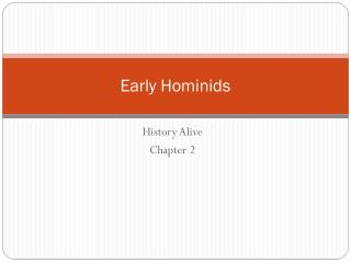 Early Hominids