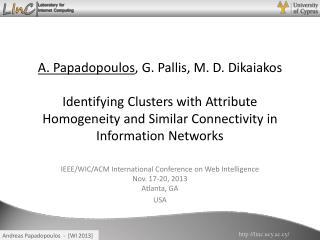 IEEE/WIC/ACM International Conference on Web Intelligence  Nov. 17-20, 2013  Atlanta, GA USA
