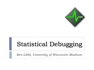 Statistical Debugging