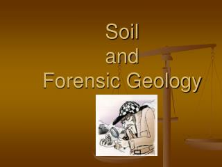 Soil  and  Forensic Geology
