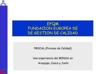 EFQM FUNDACION EUROPEA DE DE GESTION DE CALIDAD