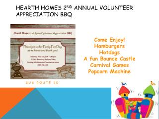 Hearth Homes 2 nd  Annual Volunteer Appreciation BBQ