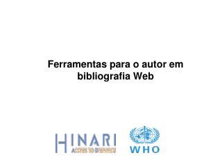 Ferramentas para o autor em bibliografia Web