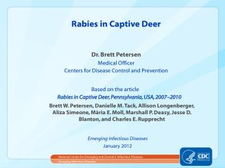 Rabies in Captive Deer